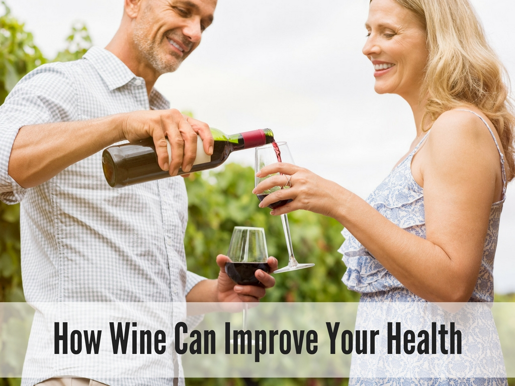 How Wine Can Improve Your Health